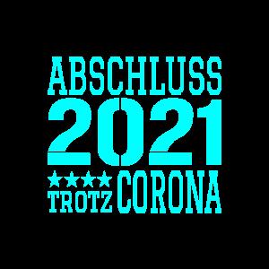 Abschluss 2021 Corona