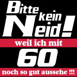 60 kein Neid .../+