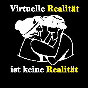 Virtuelle Realität ist keine Realität