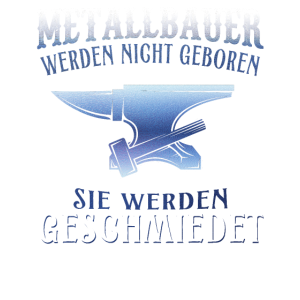 Metallbauer Schmieden Schlosser Metallbau Geschenk