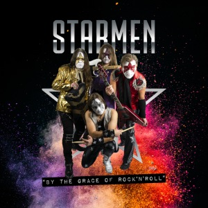 Starmen - By the Grace of Rock 'n' Roll