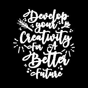 Entwickeln Sie Ihre Kreativität für eine bessere Zukunft