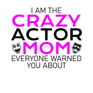 crazy actor mom