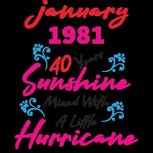 Geburtstagsgeschenk 40. Januar 1981 Sonnenschein g