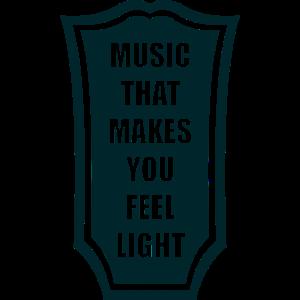 Musik, bei der man sich leicht fühlt