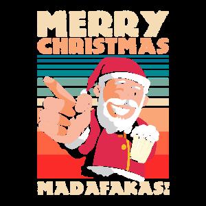 Ugly Merry Christmas Madafakas