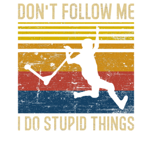 Don't Follow Me I Do Stupid Things Scooter