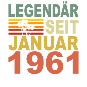 1961 Jahr Geburtstag Legendär seit Januar 1961