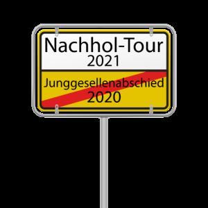 Junggesellenabschied 2021 Nachhol-Tour Schild
