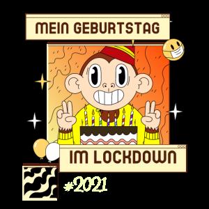 Geburtstag im Lockdown. Geburtstagsgeschenk Corona