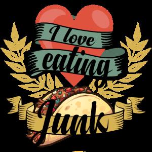 Ich Liebe Junk Food I Love Eating Junk Fast Food