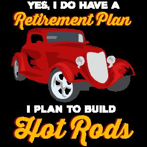 Hot Rod | Oldtimer | Plan für die Rente