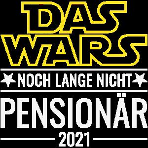Pensionär 2021 Das Wars Noch Lange Nicht Pension