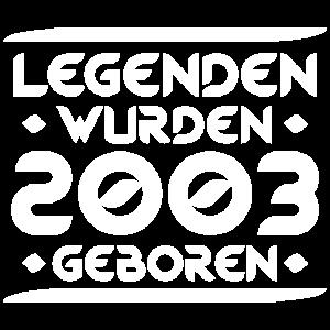 Legenden wurden 2003 geboren Geburtstagsspruch