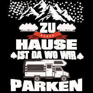 Camper Campen Wohnwagen Zu Hause ist wo wir Parken