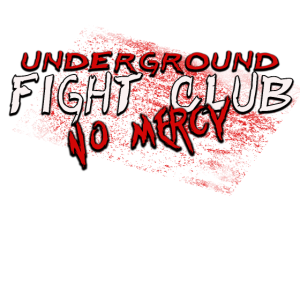 UNDERGROUND FIGHT CLUB MMA MIXED MARTIAL ARTS