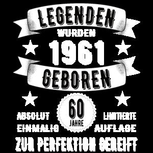 60. Geburtstag Legende seit 1961 60 Jahre Geschenk