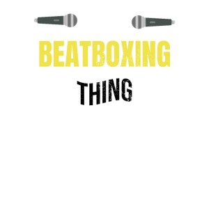 Eine Beatboxing Sache   Beatboxer Beatbox Geschenk