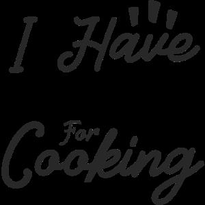 Ich habe eine Begeisterung für das Kochen
