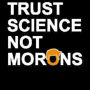 Vertrauen Wissenschaft nicht morons