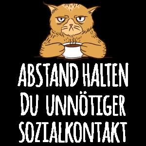 Achtung Abstand du unnötiger Sozialkontakt Katze