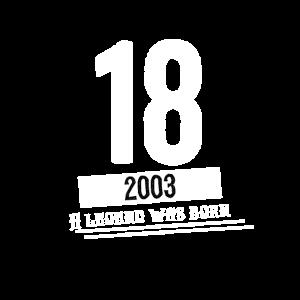 18. Geburtstags Shirt, Geburtstag 2003 geboren