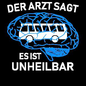 Der Arzt sagt es ist unheilbar Busfahrer T-Shirt