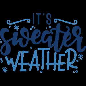 Es ist Sweater Wetter