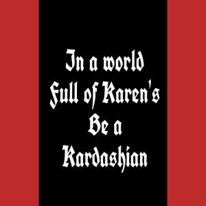 Not aKaren