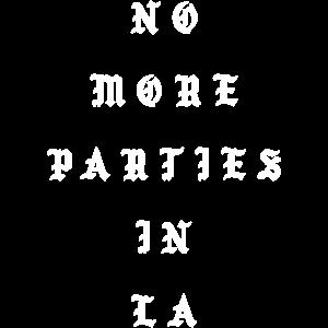 Keine Partys mehr in LA