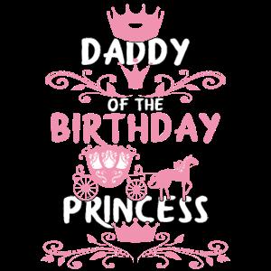 Daddy of the Birthday Princess Geburtstagsgeschenk