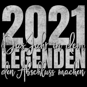 Abschluss 2021 Legenden Legende Schulabschluss