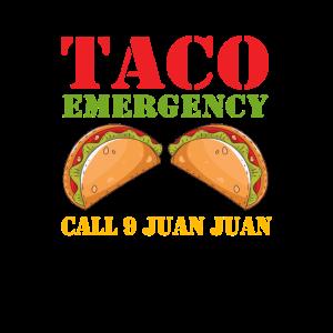 Taco Emergency Call 9 Juan Juan - Cinco de Mayo