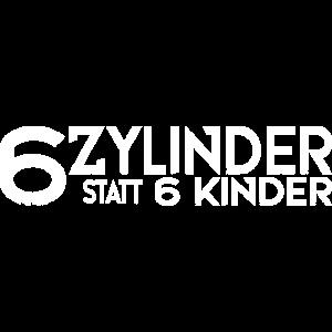 6 Zylinder statt 6 Kinder