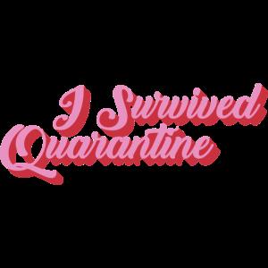 Ich habe die Quarantäne überlebt