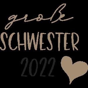 große Schwester 2022