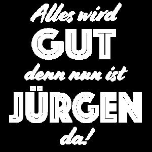 Jürgen - Alles wird gut, denn nun ist Jürgen da!
