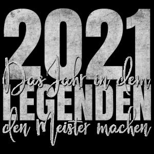 Meister 2021 Legenden Legende Abschluss Geschenk