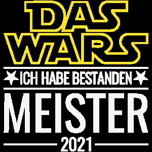 Meister 2021 Das Wars Ich habe bestanden Abschluss