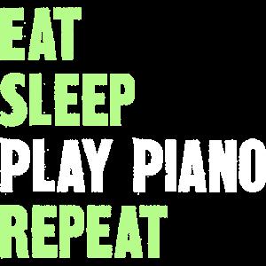 Eat Sleep Play Piano Repeat