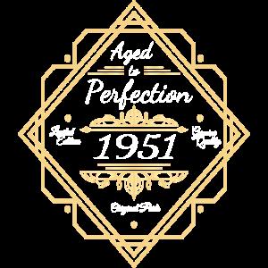 1951 Geburtstag Gereift zur Perfektion
