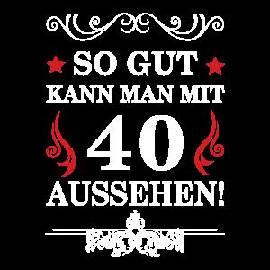Geschenk zum 40 Geburtstag - lustig Spruch