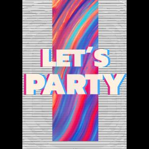 Vaporwave Rave Vapor Wave Let´s Party Color