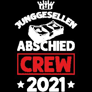 Junggesellenabschied 2021 Crew