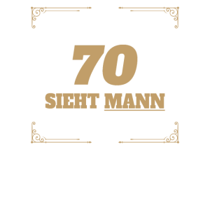 70 Geburtstag 70 Jahre siebzig Geschenk Geburtstag