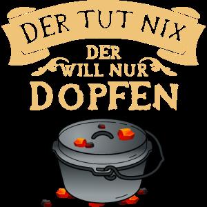 Der tut nix der will nur Dopfen - Dutch Oven