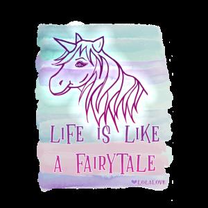 Life is like a Fairytale