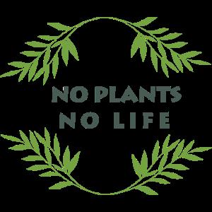 No Plants No Life