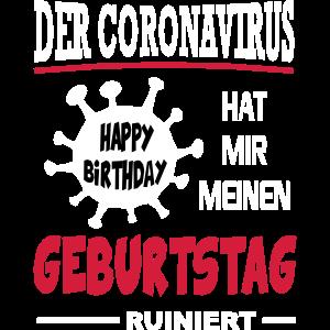 Coronavirus Covid 19 Geburtstag Corona Birthday