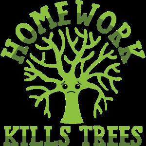 Hausarbeit tötet Bäume